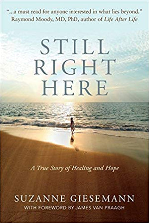 Still Right Here by Suzanne Giesemann