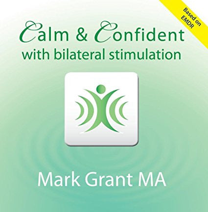 Calm and Confident Audio CD by Mark Gran