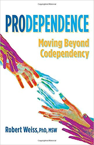 Pro Dependence by Robert Weiss