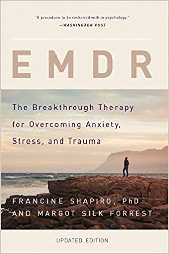 EMDR: The Breakthrough Therapy for Overcoming Anxiety, Stress, and Trauma Paperback – September 13, 2016
