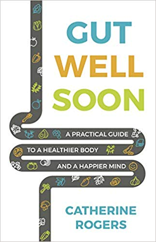 Gut Well Soon: A Practical Guide to a Healthier Body and a Happier Mind