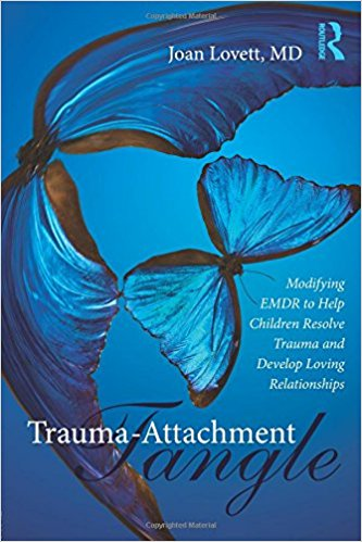 Trauma-Attachment Tangle by Joan Lovett