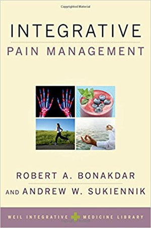 Integrative Pain Management by Robert Bonakdar