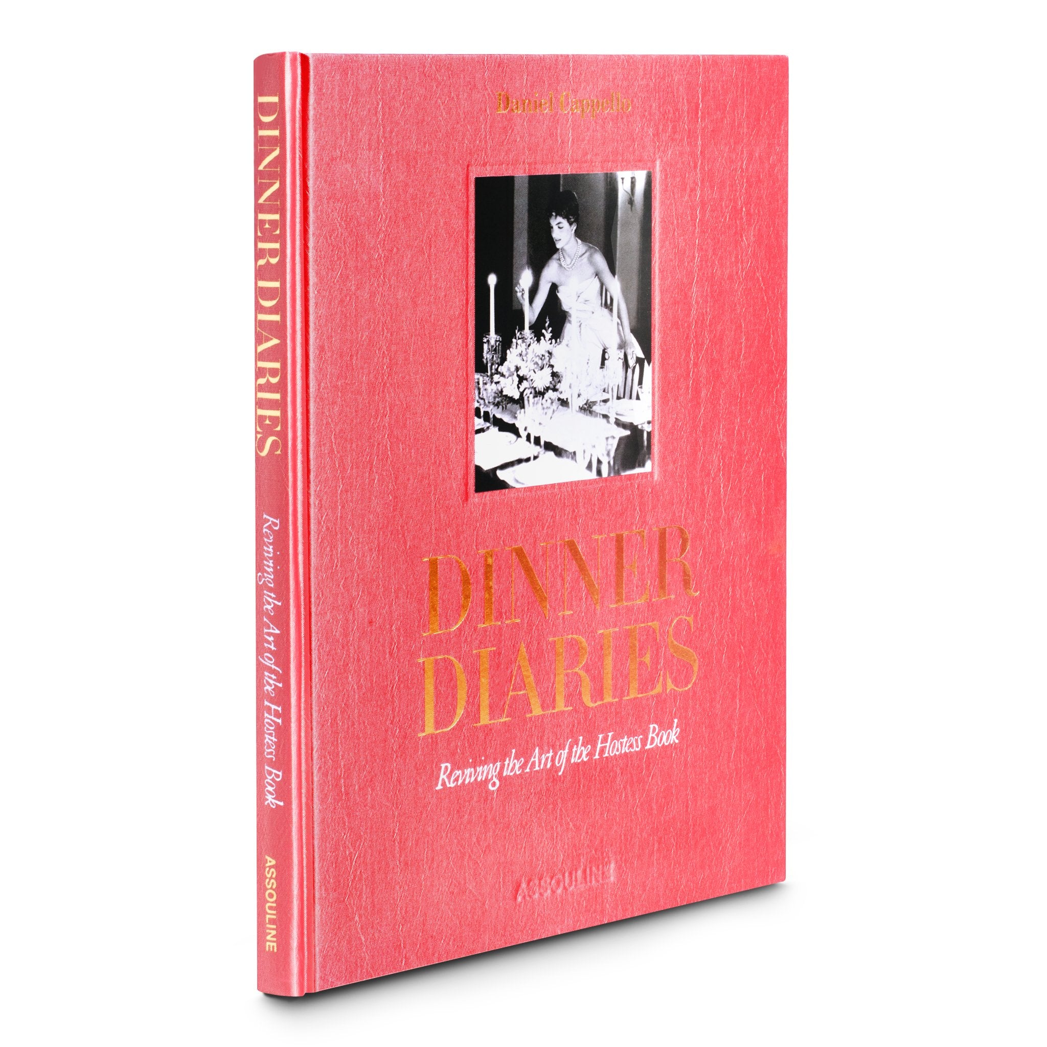 dinner diaries book by daniel cappello assouline