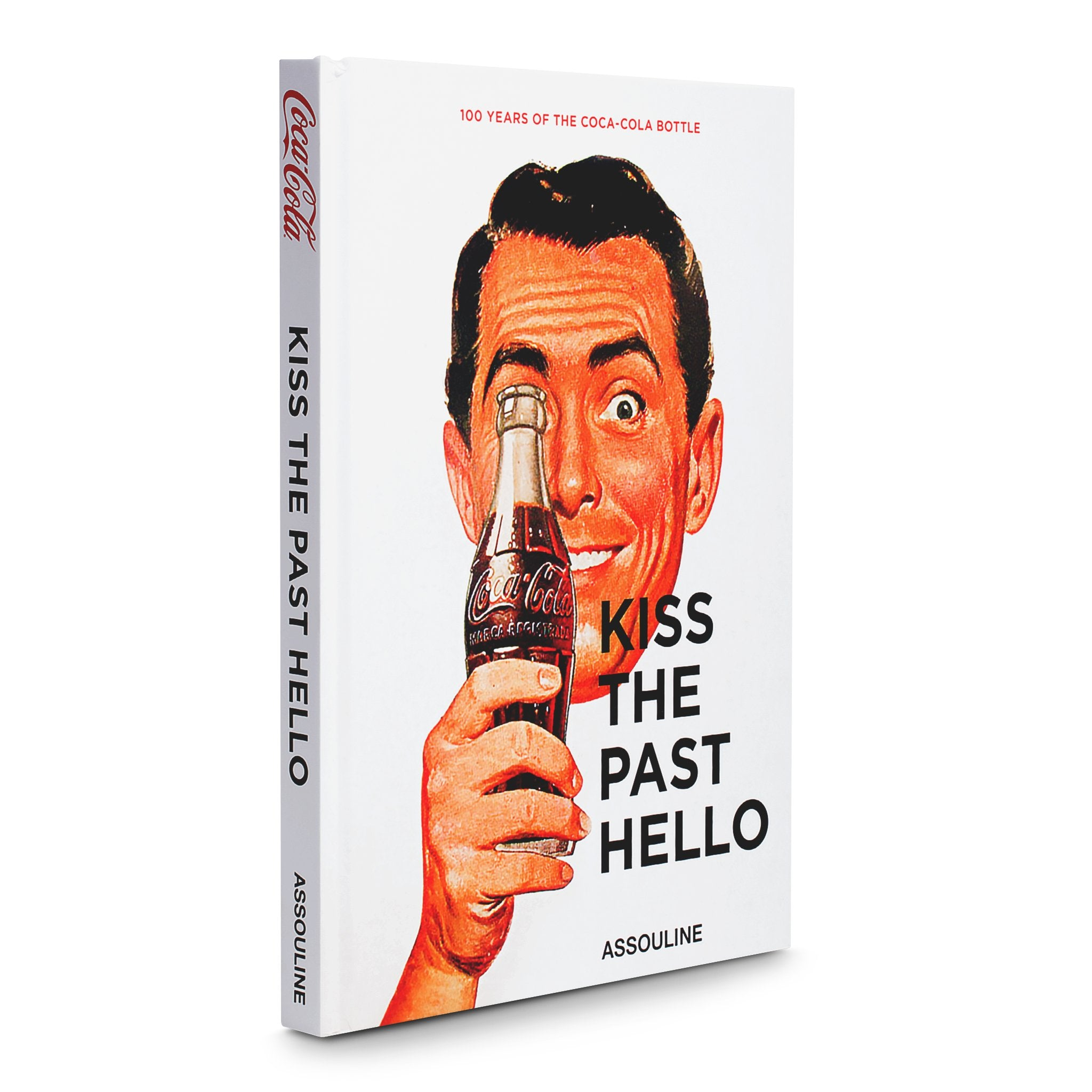 Kiss the Past Hello - Assouline