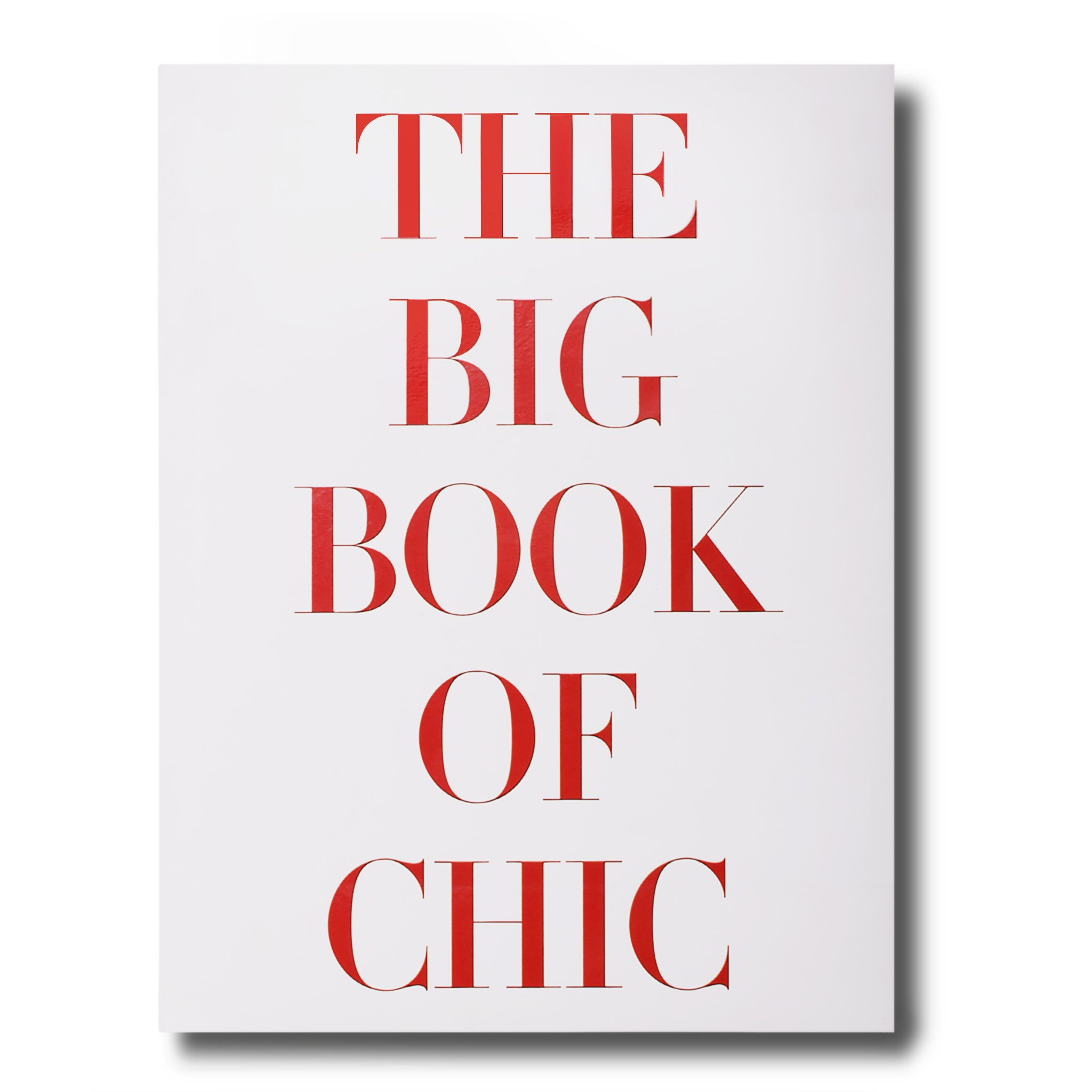 Assouline Books The Big Book of Chic