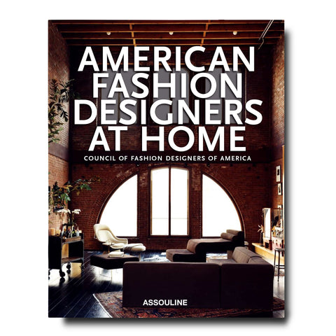 American Fashion Designers at Home - Assouline