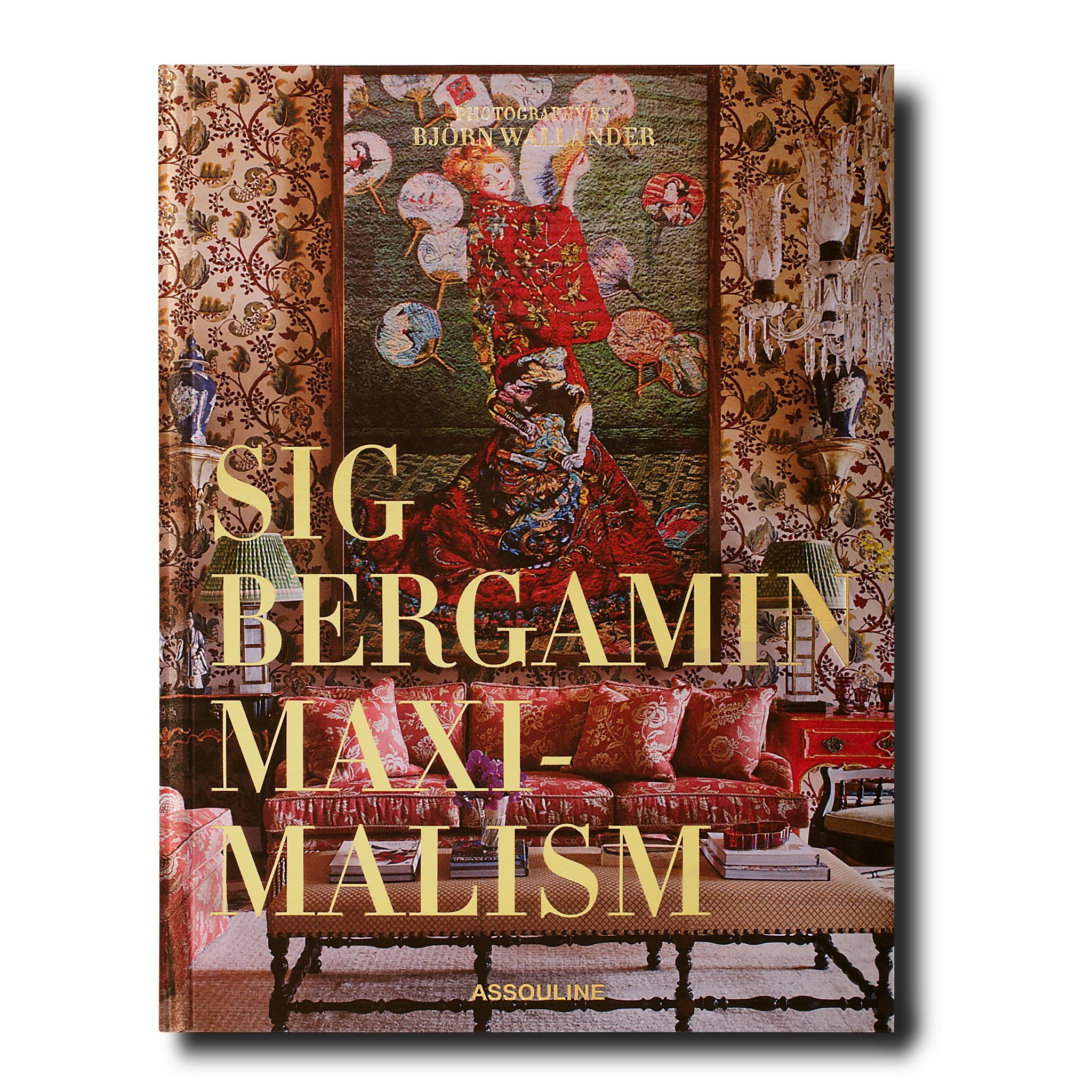 Maximalism by Sig Bergamin - Assouline 2680b8a65130d