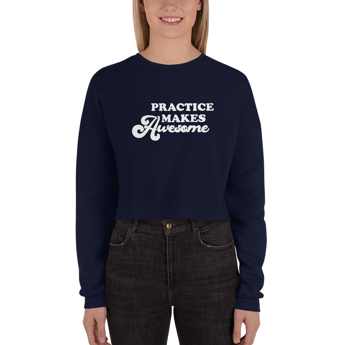 Practice Makes Awesome Crop Sweater