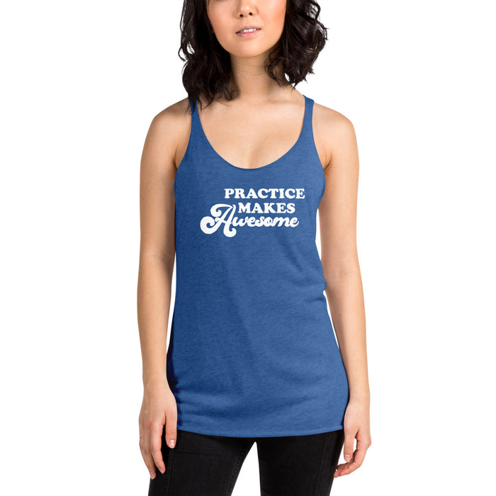 Practice Makers Awesome Racerback Tank