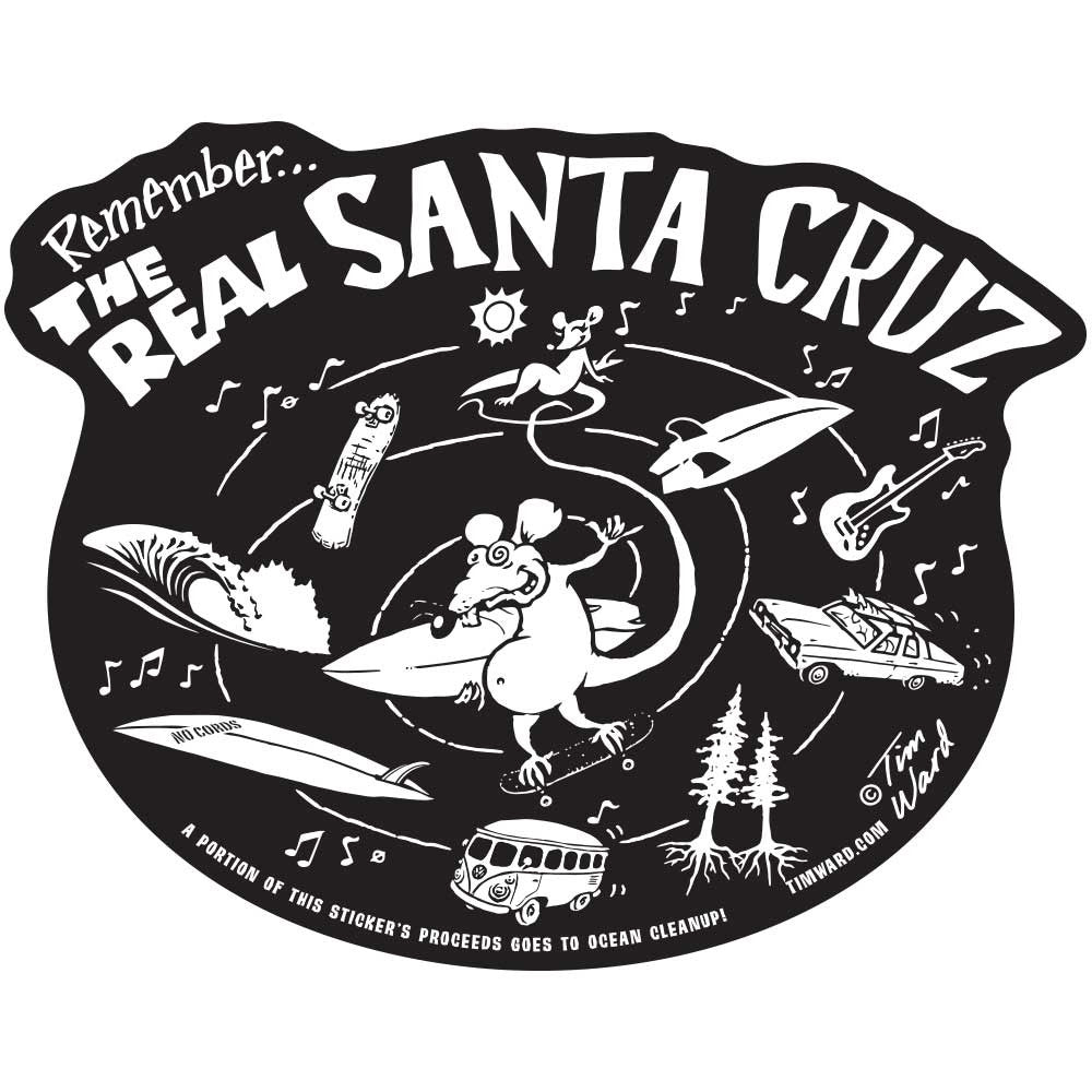 Remember the Real Santa Cruz Sticker