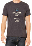 Charcoal T-Shirt - B.Comm and Rock On