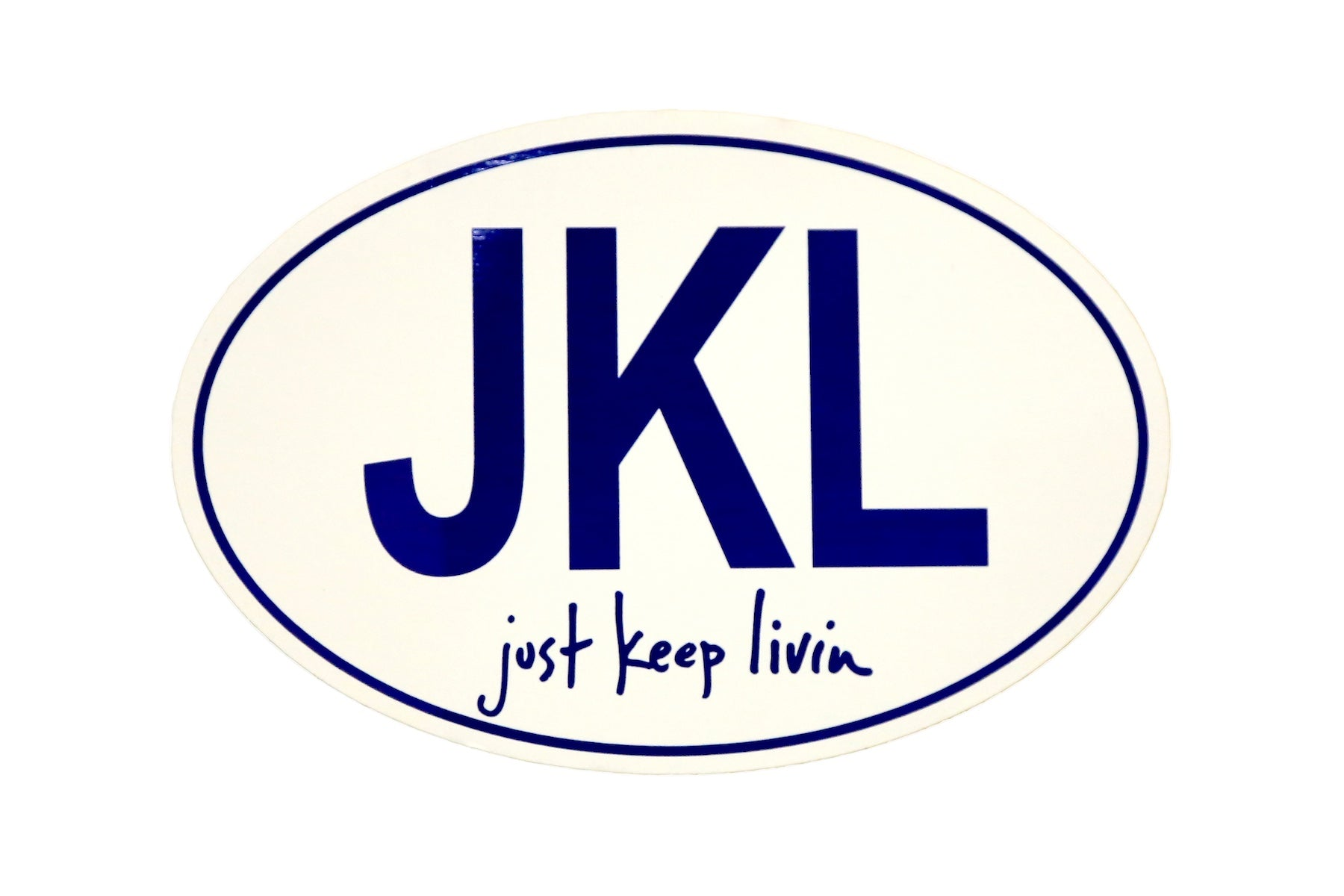 just keep livin oval sticker
