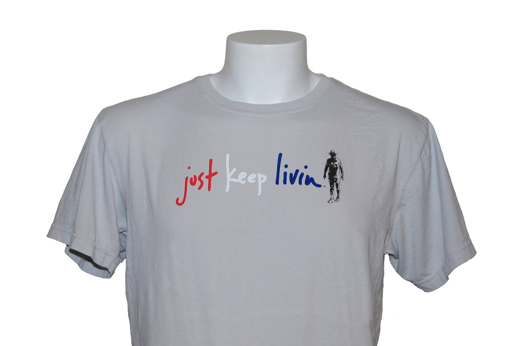 just keep livin t shirt