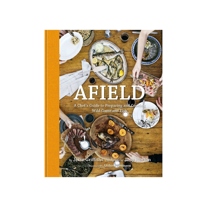 Tom Beckbe Books One Size Afield: A Chef's Guide to Preparing and Cooking Wild Game and Fish
