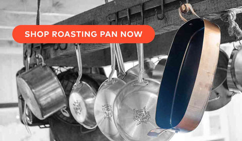 made in carbon steel roasting pan