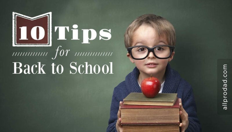 10 Tips for Back to School!