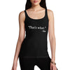 Womens That's What She Said Tank Top