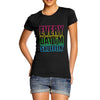 Womens Everyday I'm Shufflin' T-Shirt
