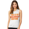 This Is My Halloween Costume  Women's Flowy Scoop Muscle Tank