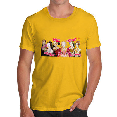 Men's The Six Wives of Henry VIII T-Shirt