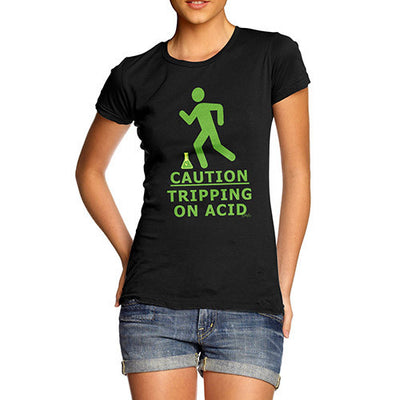 Women's Tripping On Acid T-Shirt