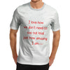 Men's Just How Amazing I Am T-Shirt