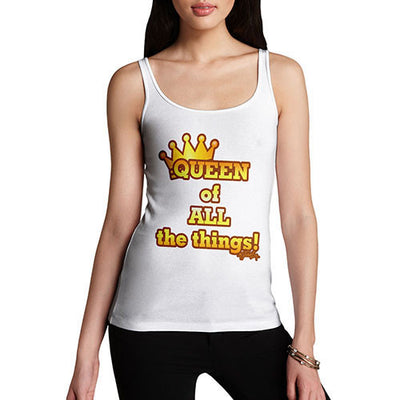 Women's Queen Of All Things Tank Top