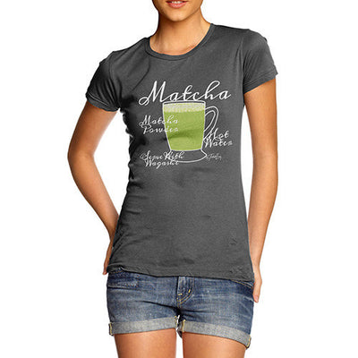 Women's Tea Recipe Matcha T-Shirt
