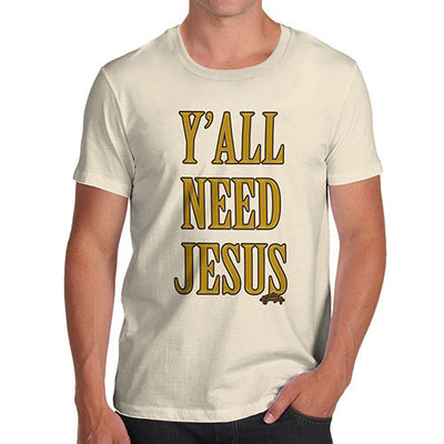 Men's You All Need Jesus T-Shirt