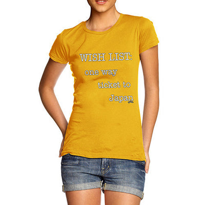 Women's Wish List One Way Ticket To Japan T-Shirt