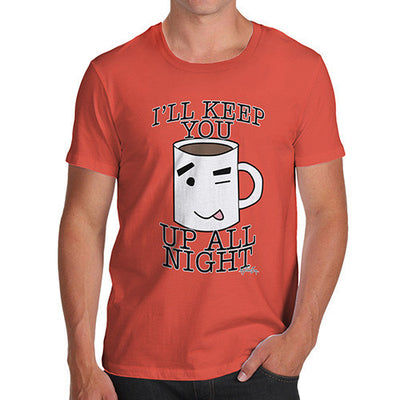 Men's Will Keep You Up All Night T-Shirt