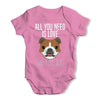 All You Need Is A Bulldog Baby Grow Bodysuit