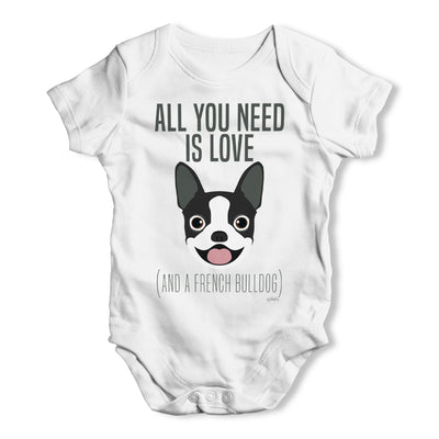 All You Need Is A French Bulldog Baby Grow Bodysuit