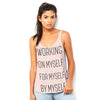 Working On Myself, For Myself, by Myself Women's Flowy Side Slit Tank