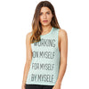 Working On Myself, For Myself, by Myself Women's Flowy Scoop Muscle Tank