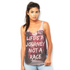Life's A Journey Not A Race Women's Flowy Side Slit Tank