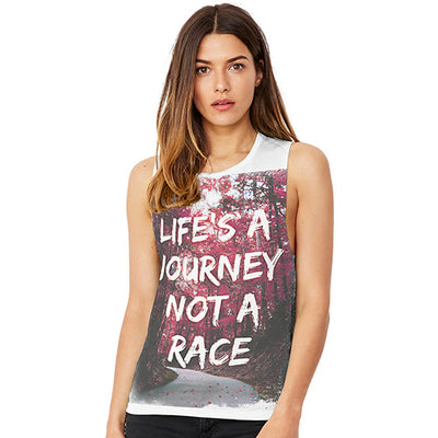 Life's A Journey Not A Race Women's Flowy Scoop Muscle Tank