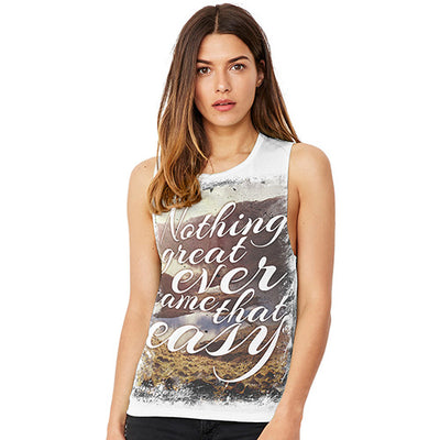 Nothing Great Ever Came That Easy Women's Flowy Scoop Muscle Tank
