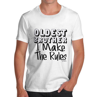 Oldest Brother Rules I Make The Rules Men's T-Shirt