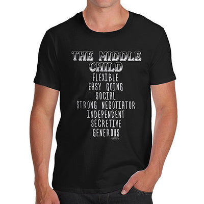 The Middle Child Attributes Men's T-Shirt