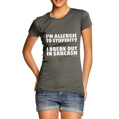 I'm Allergic To Stupidity Women's T-Shirt
