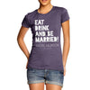 Personalised Eat Drink And Be Married Women's T-Shirt