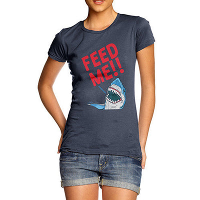 Feed Me Shark Women's T-Shirt