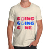 Going Going Gone Men's T-Shirt