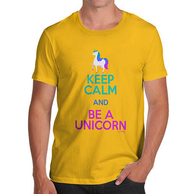 Keep Calm And Be A Unicorn Men's T-Shirt