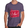 I Do! Wedding Men's T-Shirt