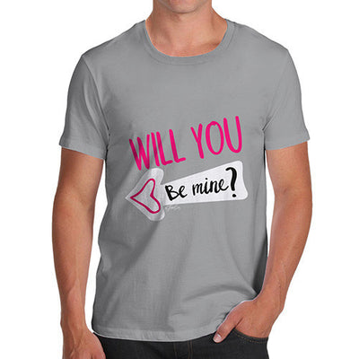 Will You Be Mine? Men's T-Shirt