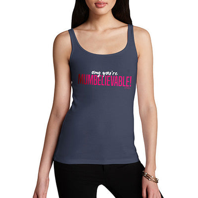 OMG You're Mumbelievable Women's Tank Top