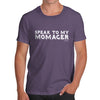 Speak To My Momager Men's T-Shirt
